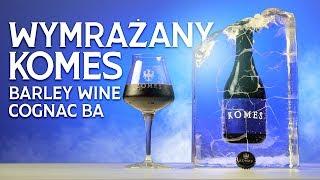 Wymrażany Komes Barley Wine Cognac BA z Browaru Fortuna