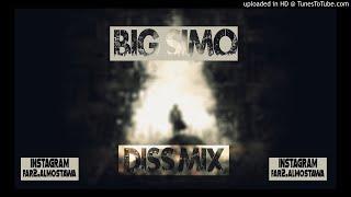 BIG SIMO - {#Diss_Mix} - بيغ سيمو - ميكس