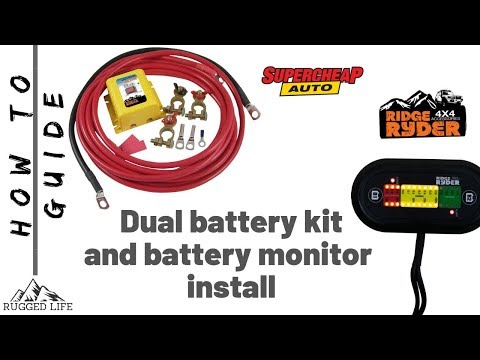 DUAL BATTERY KIT AND BATTERY MONITOR INSTALL - How To Guide