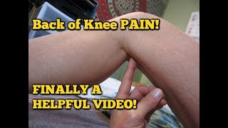 Back of Knee PAIN!  Fix Posterior Knee Pain!  Self Massage REALLY WORKS!
