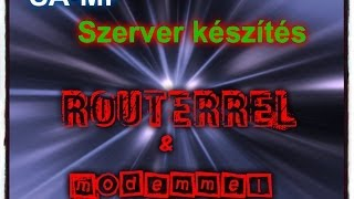 SAMP szerver készítés  routerrel