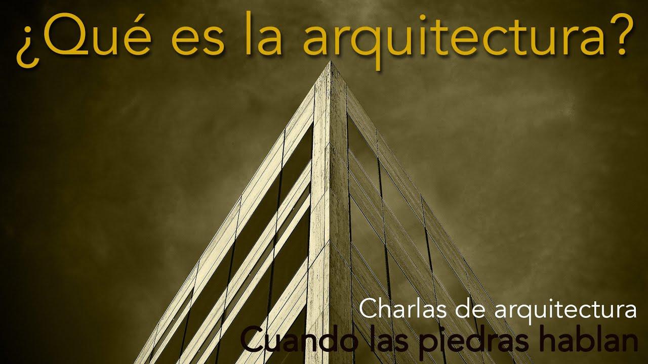 Qué es la Arquitectura