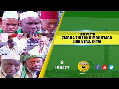 P -LOUGA - Ziarra 2018 Thierno Mountaga Daha Tall-Temps-Forts Interviews et Discours de Bienvenue