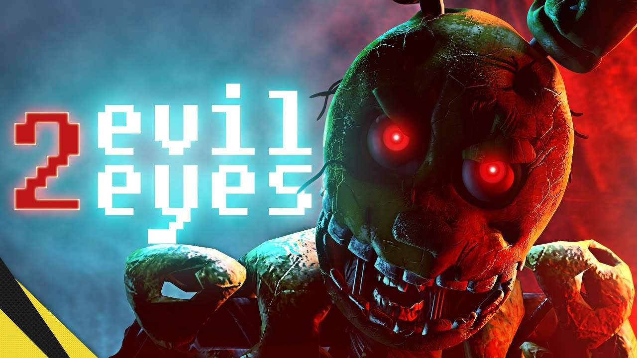 Download TWO EVIL EYES: Chapter 1 [DIRECTORS CUT] - Five Nights at Freddy's   FNAF Animation