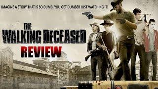 The Walking Deceased Stupid Movie Review