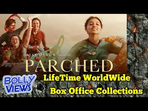PARCHED Indian Movie LifeTime WorldWide Box Office Collections Verdict Hit Or Flop