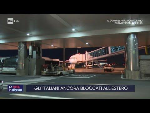 Gli italiani ancora bloccati all'estero - La vita in diretta 16/03/2020