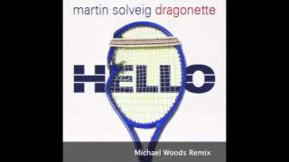 "Marting Solveig - ""Hello (Michael Woods Remix)"" OFFICIAL"
