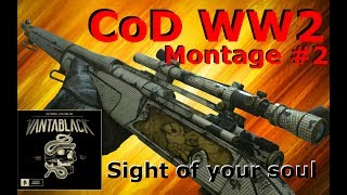 Gambar cover Sight Of Your Soul, Call of Duty WW2 Montage #2