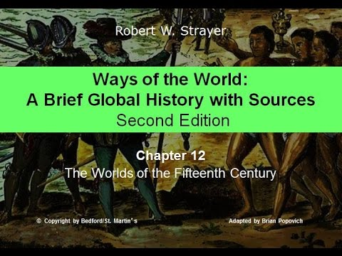 Chapter 12: Worlds of the 15th Century
