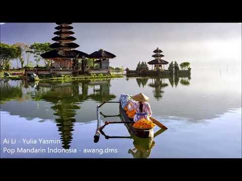 Ai Li - Yulia Yasmin Pop Mandarin Indonesia