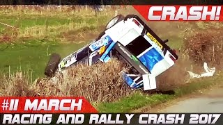 Racing and Rally Crash Compilation Week 11 March 2017