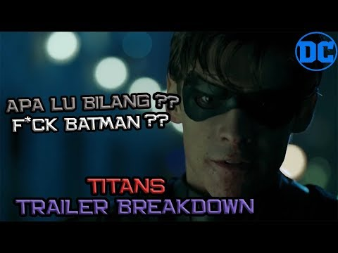 F*CK BATMAN !! TITANS Trailer Breakdown | DC Indonesia