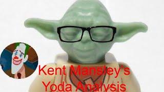 Kent Mansley's Yoda Analysis