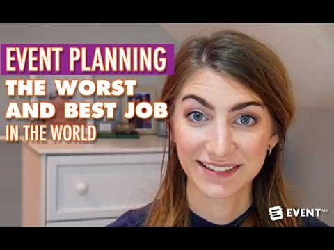 Event Planning - the Worst and Best Job in the World