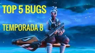 *TOP 5* BUGS/GLITCHES SEASON 8 FORTNITE Still WORK!