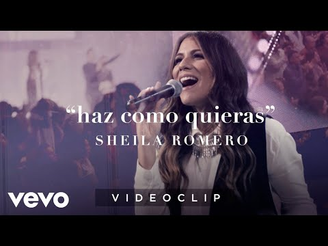 Sheila Romero - Haz como quieras (Videoclip Oficial)