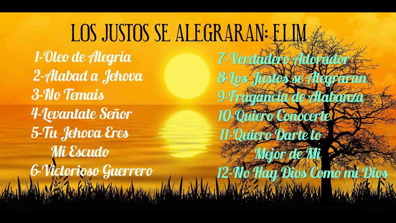 Download LOS JUSTOS SE ALEGRARAN ÁLBUM COMPLETO DEL MINISTERIO ELIM