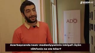 """Elmin Bədəlov: """"İndiki teatrlar Sovetin tör-töküntüləridir"""""""