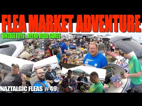 FLEA MARKET ADVENTURE #49 (Retro Video Games, Vintage Toys, interesting people)