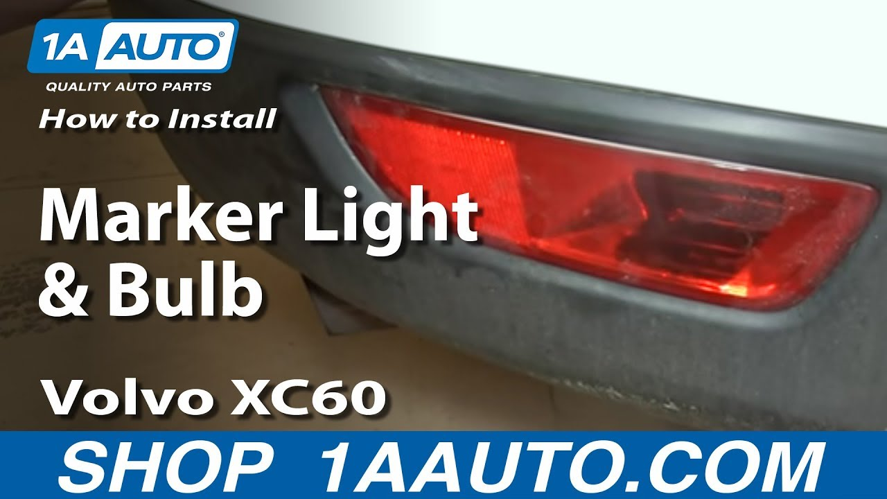 How To Install Replace Rear Marker Light and Bulb Volvo XC60 - YouTube