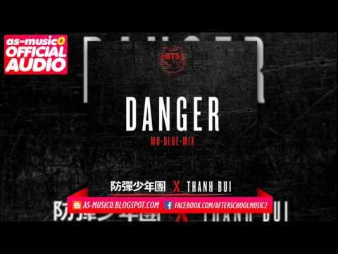 [MP3/DL] BTS (방탄소년단) Ft Thanh Bùi - Danger (Mo-Blue-Mix)