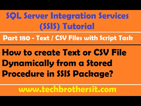 How to create Text or CSV File Dynamically from a Stored Procedure in SSIS Package-P180