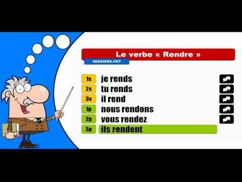La Conjugaison Du Verbe Rendre Indicatif Present Youtube
