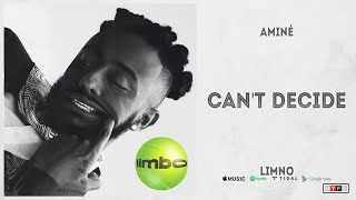 """Aminé - """"Can't Decide"""" (Limbo)"""