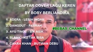 5 Daftar Cover Lagu Boby Berliandika X Factor Indonesia | KEREN
