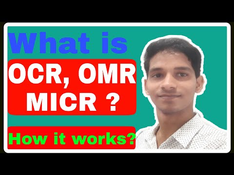 What is OCR, OMR, MICR? ||How it works? ||Explained in hindi || Mishra ji technical