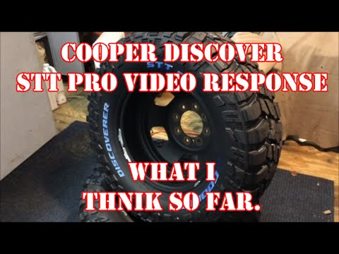 COOPER DISCOVERER STT PRO TIRE - WHAT I THINK