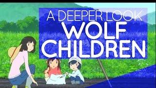 A Deeper Look Into Wolf Children
