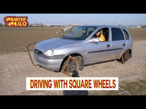 Driving with square wheels