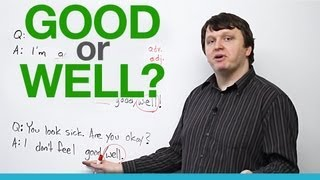 When to use 'good' and 'well' - English Vocabulary