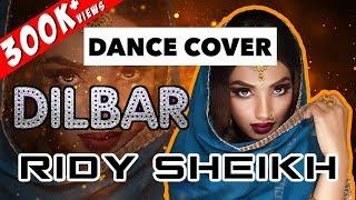 DILBAR | Satyameva Jayate | Dance Cover | Ridy Sheikh Choreography | Eagles Dance Company