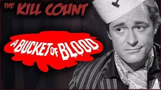 a-bucket-of-blood-1959-kill-count