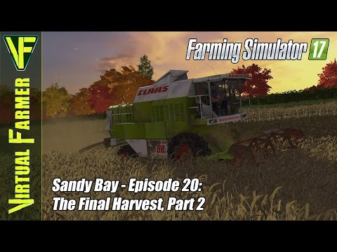 Let's Play Farming Simulator 17 - Sandy Bay, Episode 20: The Final Harvest, Part 2