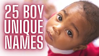 BABY NAMES FOR BOYS | TOP 25 UNIQUE BABY BOY NAMES LIST | BABY NAMES WE LOVE FOR 2021