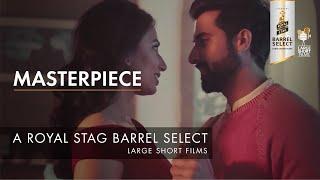 Masterpiece   Trailer   Royal Stag Barrel Select Large Short Films