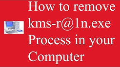 how to remove kms-r@1n.exe in your computer process