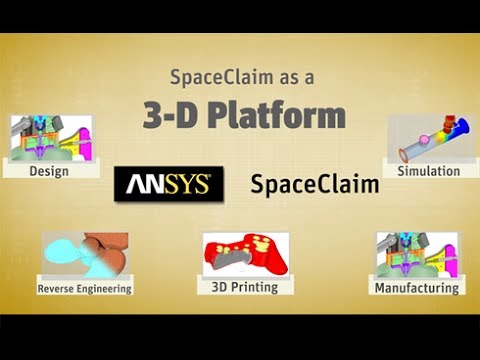 Five Compelling Reasons to choose ANSYS SpaceClaim over conventional 3D CAD Software - SolidTrust