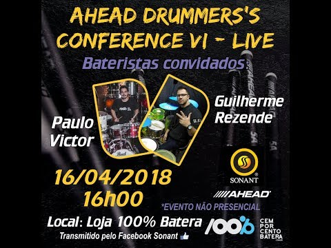 Ahead Drummers`s Conference VI - 16/04/2018