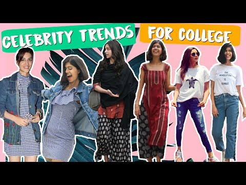 Celebrity Trends Inspired College Fashion Guide | Deepika Padukone, Alia Bhatt | Sejal Kumar