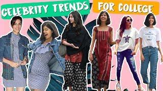 Celebrity Trends Inspired College Fashion Guide | Deepika Padukone, Alia Bhatt | Sejal Kumar