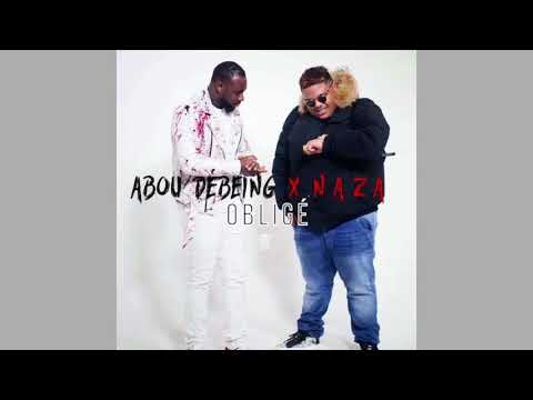 Abou Debeing ft Naza Obligé