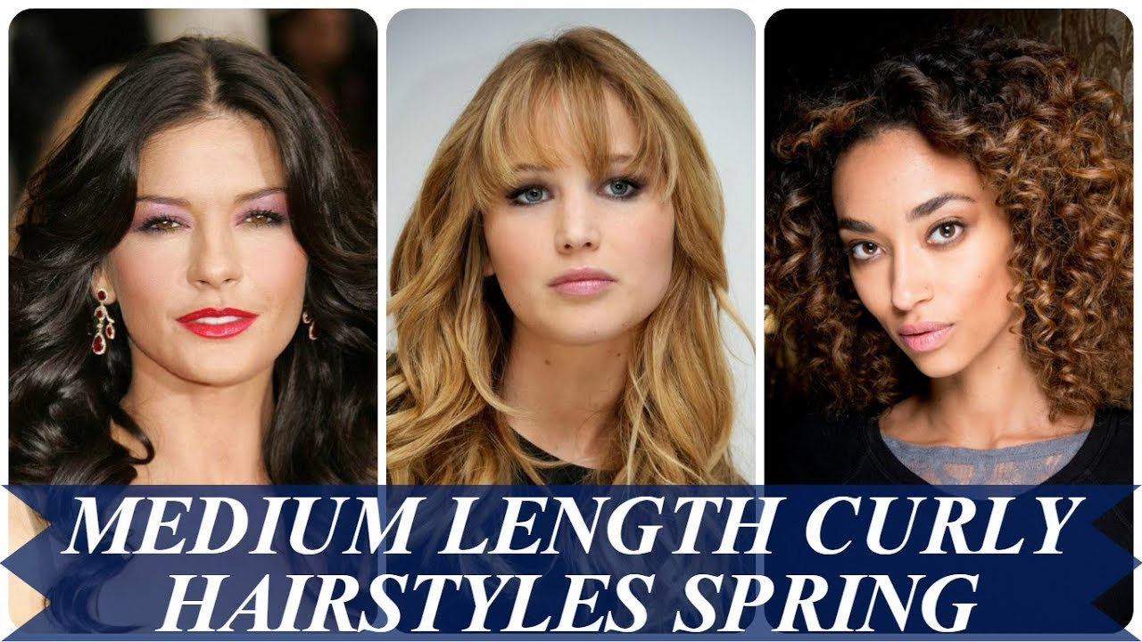 20 Best Medium Length Curly Hairstyles For Women Spring 2018 Youtube