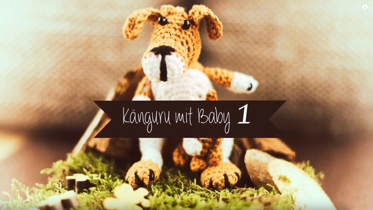 Häkelanleitung: Känguru mit Baby 1 - Kopf und Körper häkeln - YouTube