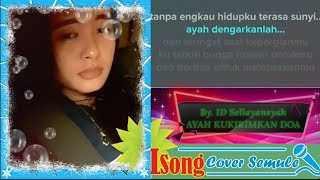 Karaoke Dangdut Smule Ayah Kukirimkan Doa Tanpa Vokal Pria By. ILSong