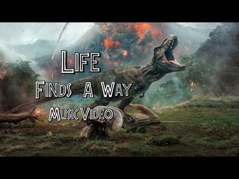 Jurassic World Fallen Kingdom | Life Finds A Way Music Video (Song By Mattel Action)